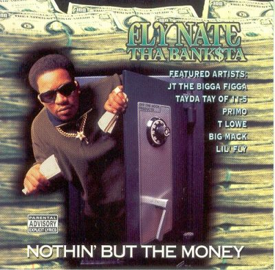 Fly Nate Tha Banksta – Nothin' But The Money (CD) (1996) (320 kbps)
