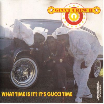 Gucci Crew II – What Time Is It? It's Gucci Time (CD) (1988) (FLAC + 320 kbps)