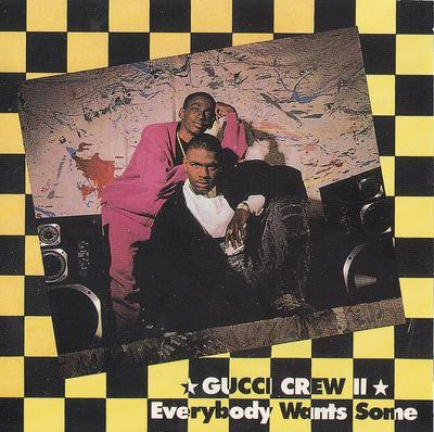 Gucci Crew II – Everybody Wants Some (CD) (1989) (FLAC + 320 kbps)