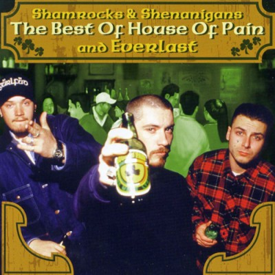 House Of Pain – Shamrocks & Shenanigans: The Best Of House Of Pain And Everlast (CD) (2004) (FLAC + 320 kbps)