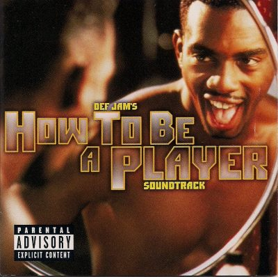 OST – Def Jam's How To Be A Player (CD) (1997) (FLAC + 320 kbps)