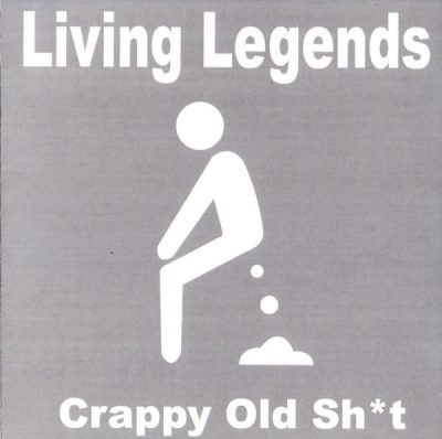 Living Legends – Crappy Old Shit (CD) (2003) (FLAC + 320 kbps)