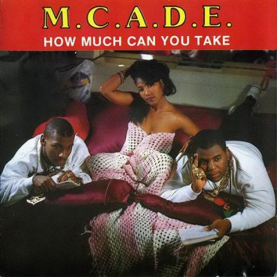 M.C. A.D.E. – How Much Can You Take (CD) (1989) (FLAC + 320 kbps)