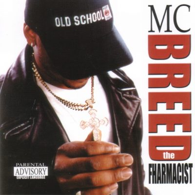 MC Breed – The Fharmacist (CD) (2001) (FLAC + 320 kbps)