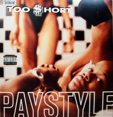 Too $hort – Paystyle (CDS) (1995) (FLAC + 320 kbps)