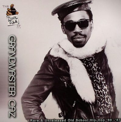 Grandmaster Caz ‎– Rare & Unreleased Old School Hip Hop '86-'87 (2006) (Vinyl LP) (VBR)