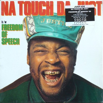 Just-Ice – Na Touch Da Just / Freedom Of Speech (VLS) (1988) (320 kbps)