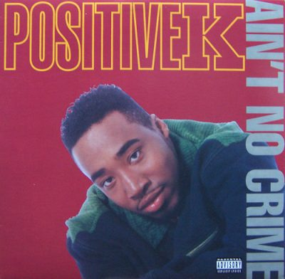 Positive K – Ain't No Crime (1993) (VLS) (320 kbps)