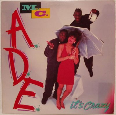 MC ADE – It's Crazy (1990) (VLS) (256 kbps)