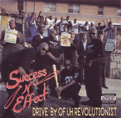 Success-N-Effect – Drive By Of Uh Revolutionist (CD) (1992) (FLAC + 320 kbps)