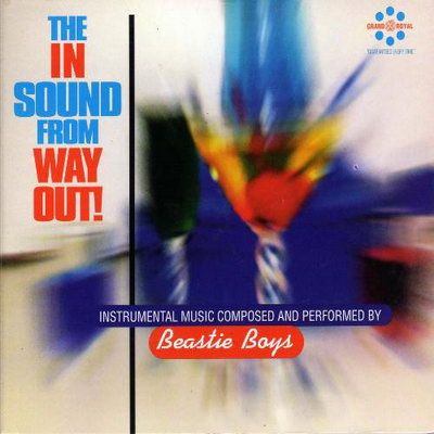 Beastie Boys – The In Sound From Way Out! (CD) (1996) (FLAC + 320 kbps)