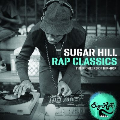 VA – Sugar Hill Rap Classics: The Pioneers Of Hip-Hop (2xCD) (2010) (FLAC + 320 kbps)