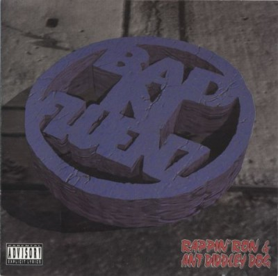 Rappin' Ron & Ant Diddley Dog – Bad N-Fluenz (Repress CD) (1995) (320 kbps)