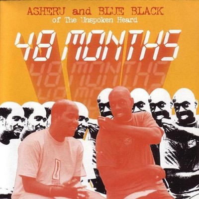 Asheru & Blue Black Of The Unspoken Heard – 48 Months (CD) (2003) (FLAC + 320 kbps)
