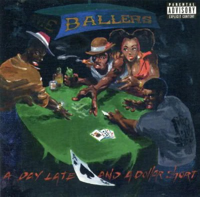 Ballers - A Dollar Late
