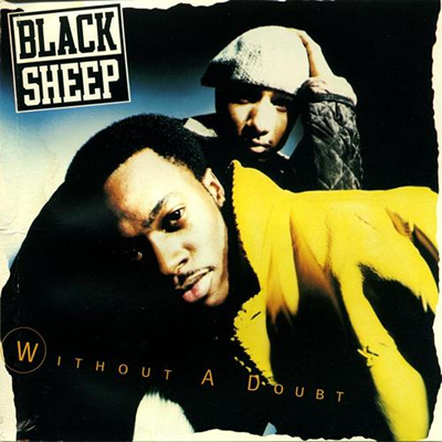 Black Sheep – Without A Doubt (CDM) (1994) (FLAC + 320 kbps)