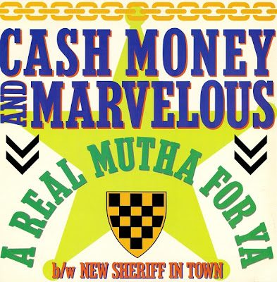 Cash Money & Marvelous – A Real Mutha For Ya / New Sheriff In Town (VLS) (1989) (320 kbps)