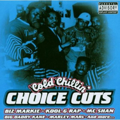 Cold Chillin' Choice Cuts [Disc 1]