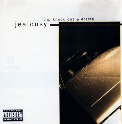 B.G. Knocc Out & Dresta – Jealousy (CDS) (1995) (320 kbps)