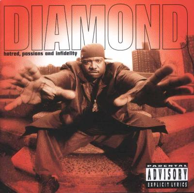 Diamond D – Hatred Passions & Infidelity (CD) (1997) (FLAC + 320 kbps)