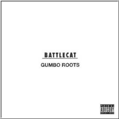 Battlecat – Gumbo Roots (CD Promo) (1995) (320 kbps)