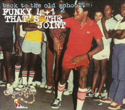 Funky 4+1 - Back To The Old School.2 - That's The Joint