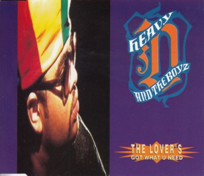 Heavy D. & The Boyz - The Lover's Got What U Need