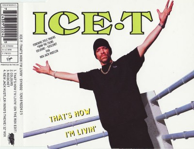 Ice-T – That's How I'm Livin' (CDS) (1993) (FLAC + 320 kbps)