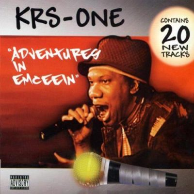 KRS-One – Adventures In Emceein (CD) (2008) (FLAC + 320 kbps)