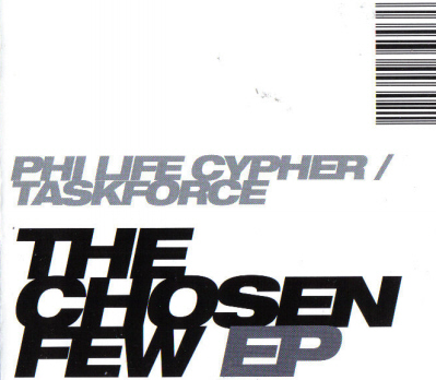 Phi-Life Cypher & Task Force - The Chosen Few