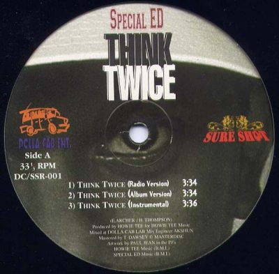 Special Ed / A.R.A.B.S. – Think Twice / On Some Next Shit (1997) (VLS) (192 kbps)