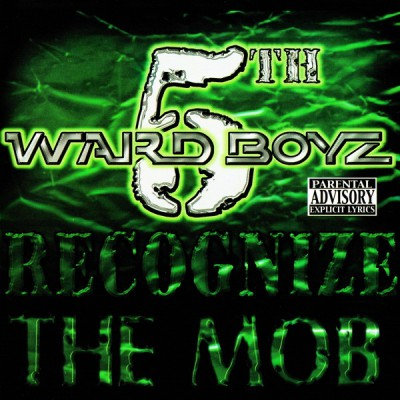 5th Ward Boyz – Recognize The Mob (CD) (2001) (FLAC + 320 kbps)