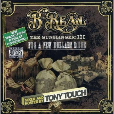 B-Real – The Gunslinger Part III: For A Few Dollars More (CD) (2007) (FLAC + 320 kbps)