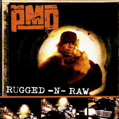 PMD – Rugged-N-Raw (VLS) (1996) (VBR)