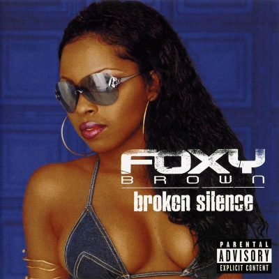 Foxy Brown – Broken Silence (CD) (2001) (FLAC + 320 kbps)