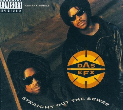 Das EFX – Straight Out The Sewer (CDM) (1992) (FLAC + 320 kbps)