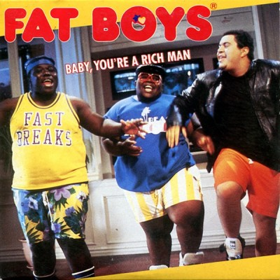 Fat Boys – Baby, You're A Rich Man (CDM) (1988) (320 kbps)