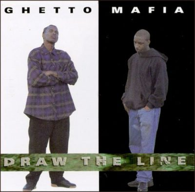 Ghetto Mafia – Draw The Line (CD) (1994) (FLAC + 320 kbps)