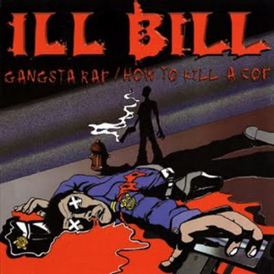 Ill Bill – Gangsta Rap / How To Kill A Cop (VLS) (1999) (FLAC + 320 kbps)