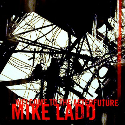 Mike Ladd – Welcome To The Afterfuture (CD) (2000) (FLAC + 320 kbps)