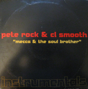 Pete Rock & C.L. Smooth – Mecca & The Soul Brother (Instrumentals) (1992) (Vinyl) (320 kbps)
