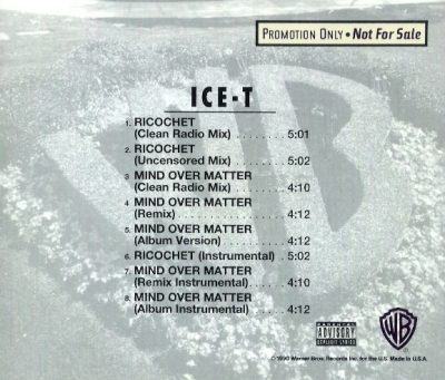 Ice-T – Ricochet / Mind Over Matter (Promo CDS) (1991) (VBR)