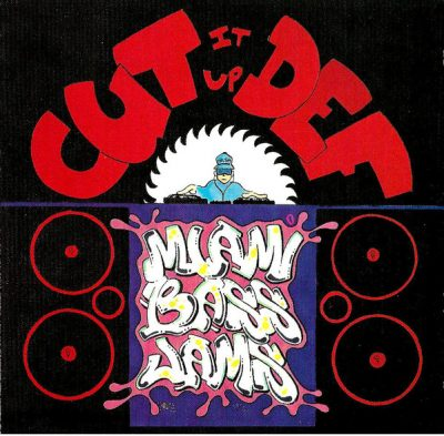 Various Artists – Cut It Up Def: Miami Bass Jams (1991-2007) (CD RE) (320 kbps)