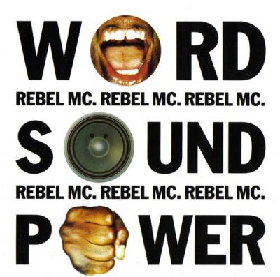 Rebel MC – Word, Sound & Power (CD) (1992) (FLAC + 320 kbps)