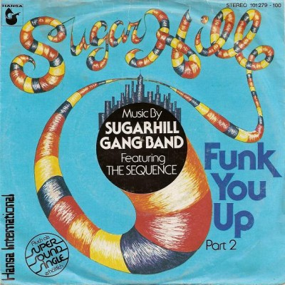The Sequence - Funk You Up Part 2