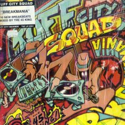 Tuff City Squad ‎- Breakmania (CD Reissue) (1989-1995) (FLAC + 320 kbps)