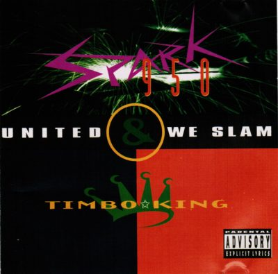Spark 950 & Timbo King – United We Slam EP (CD) (1994) (320 kbps)