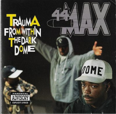 44 Max – Trauma From Within The Dark Dome (1992) (CD) (FLAC + 320 kbps)