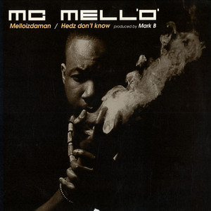 MC Mell'O' ‎– Melloizdaman / Hedz Don't Know (1999) (VLS) (192 kbps)