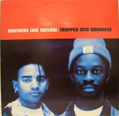 Brothers Like Outlaw – Trapped Into Darkness (1992) (CDM) (320 kbps)